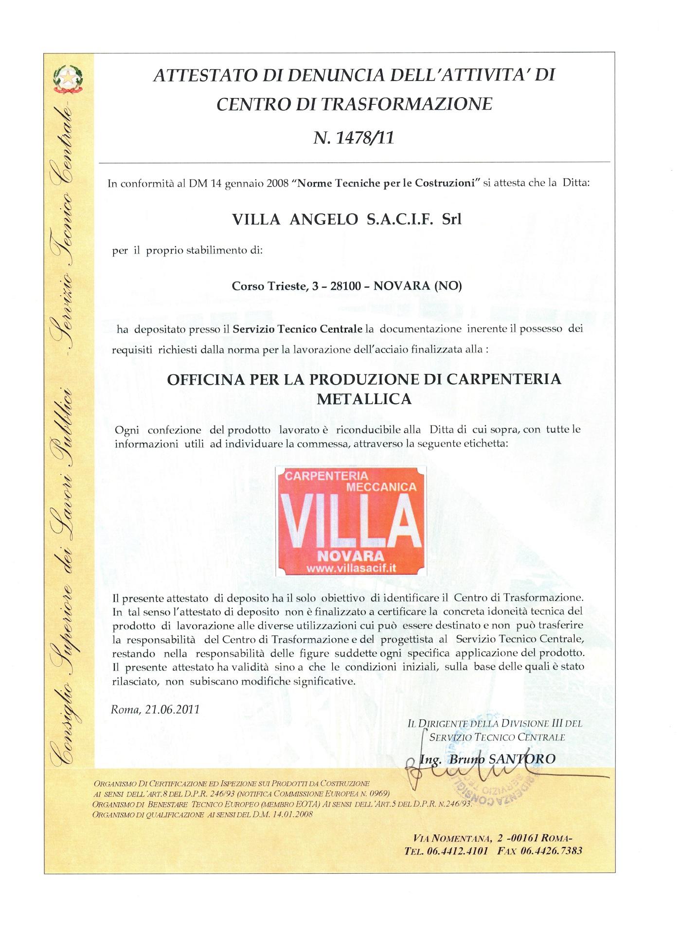 CENTRO DI TRASFORMAZIONE ACCIAIO n° 1471/11 D.M. 14/01/2008